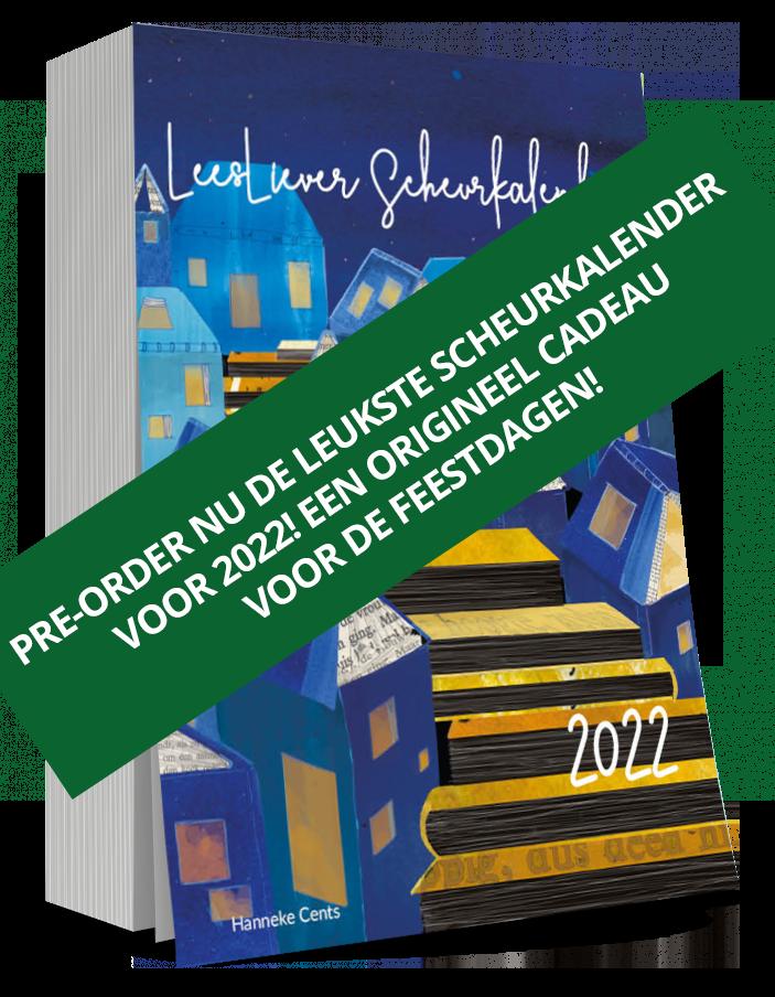 Leesliever Scheurkalender 2022 Hanneke Cents